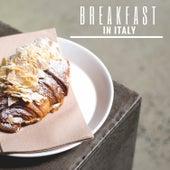Breakfast In Italy by Francesco Digilio