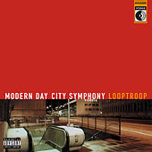 Modern Day City Symphony von Looptroop Rockers
