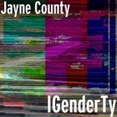 IGenderTy by Jayne County