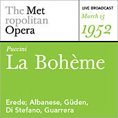 Puccini: La Bohème (March 15, 1952) by Various Artists