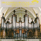Great European Organs No. 14: Bordeaux Cathedral by Colin Andrews