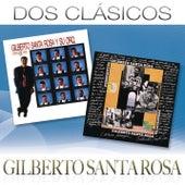 Dos Clásicos de Gilberto Santa Rosa