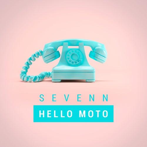 Hello Moto von Sevenn