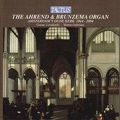 The Ahrend & Brunzema Organ of the Amsterdam's Oude Kerk by Various Artists