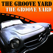 The Groove Yard by Grooveyard