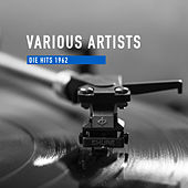 Die Hits 1962 von Various Artists