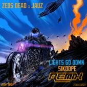 Lights Go Down (Sikdope Remix) von Zeds Dead