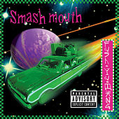Fush Yu Mang (20th Anniversary Edition) by Smash Mouth