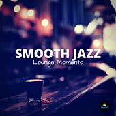 Smooth Jazz Lounge Moments by Francesco Digilio