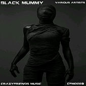Black Mummy van Various
