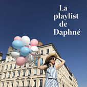 La playlist de Daphné by Various Artists