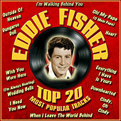 Top 20 Most Popular Tracks by Eddie Fisher