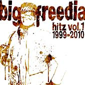 Big Freedia Hitz Vol. 1 by Big Freedia
