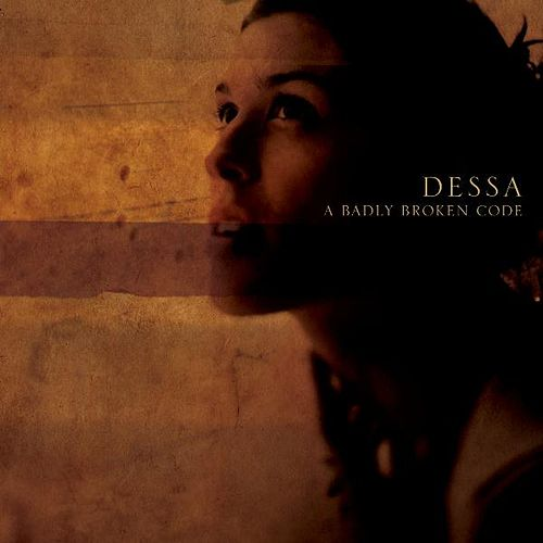 A Badly Broken Code by Dessa