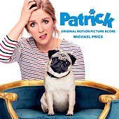 Patrick (Original Motion Picture Score) by Michael Price