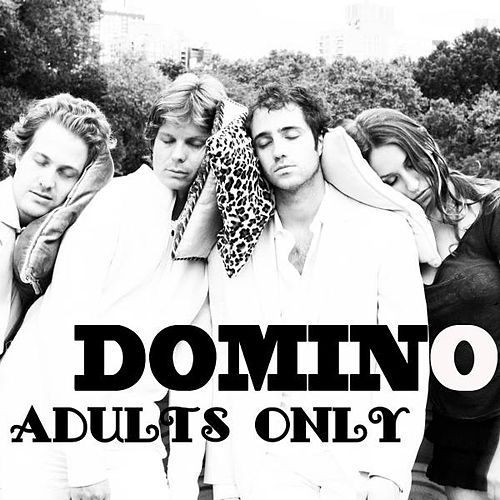 Adults Only by Domino