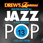 Drew's Famous Instrumental Jazz And Vocal Pop Collection (Vol. 13) by The Hit Crew(1)