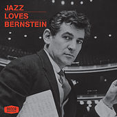 Jazz Loves Bernstein von Various Artists