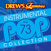 Drew's Famous Instrumental Pop Collection (Vol. 73) by The Hit Crew(1)