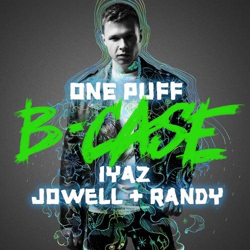 One Puff by B-Case, Iyaz, Jowell & Randy