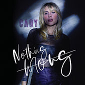 Nothing Wrong von Cady