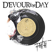 Faith by Devour the Day