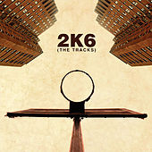 2K6: The Tracks de Various Artists