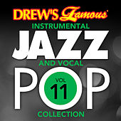 Drew's Famous Instrumental Jazz And Vocal Pop Collection (Vol. 11) de The Hit Crew(1)