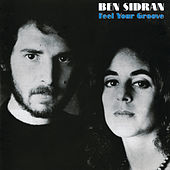 Feel Your Groove von Ben Sidran
