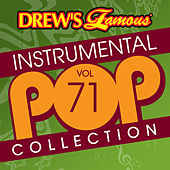 Drew's Famous Instrumental Pop Collection (Vol. 71) de The Hit Crew(1)