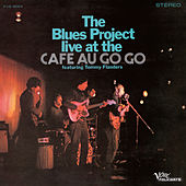Live At The Cafe Au Go Go by The Blues Project