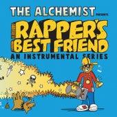 Rapper's Best Friend (An Instrumental Series) by The Alchemist