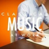 Classical Music At Work de Various Artists