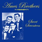 Sweet Seventeen de The Ames Brothers