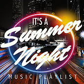It's A Summer Night Music Playlist von Various Artists