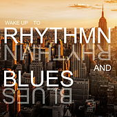 Wake Up To Rhythm And Blues de Various Artists