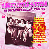 Sweet Little Sixteen - The Greatest Rock N Roll Collection Ever de Various Artists