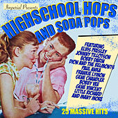Highschool Hops And Soda Pops de Various Artists