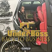 Back To Business de PT The Under Boss