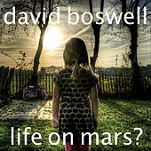 Life on Mars? de David Boswell