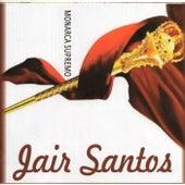 Monarca Supremo by Jair Santos