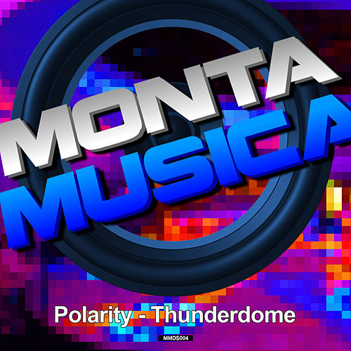 Thunderdome by Polarity