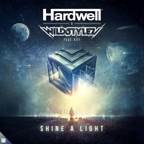 Shine A Light by Hardwell