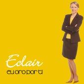 Eu Oro por Ti de E-Clair
