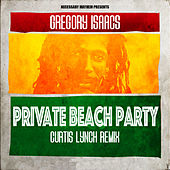 Private Beach Party (Remixed) by Gregory Isaacs