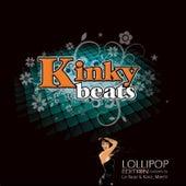Kinky Beats, Vol. 2 (Compiled by La Baaz & Kara Maehl) von Various Artists