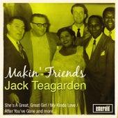 Makin' Friends by Jack Teagarden