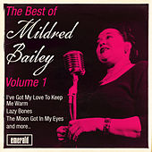 The Best of Mildred Bailey, Vol. 1 by Mildred Bailey