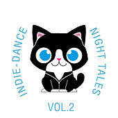 Indie-Dance Night-Tales, Vol. 2 de The Cat and Owl