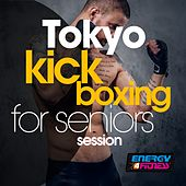 Tokyo Kick Boxing for Seniors Session by Various Artists
